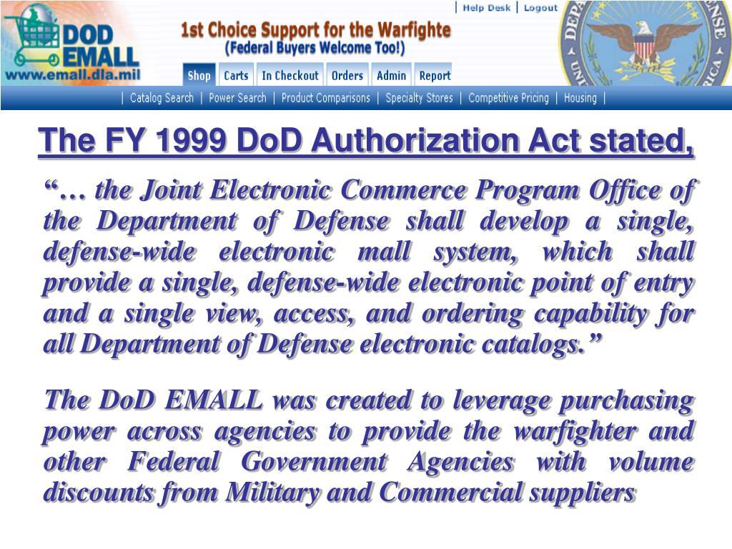 The FY 1999 DoD Authorization Act stated,