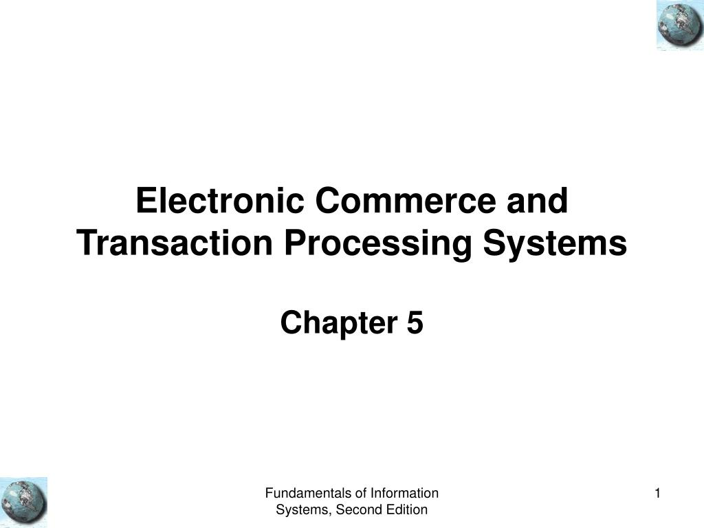 electronic commerce and transaction processing systems l.