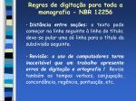 regras de digita o para toda a monografia nbr 1225616