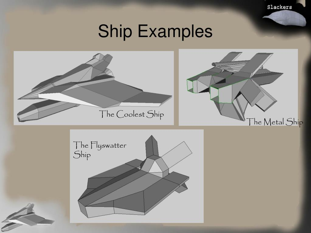 Ship Examples