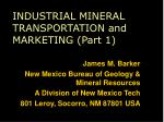 industrial mineral transportation and marketing part 1