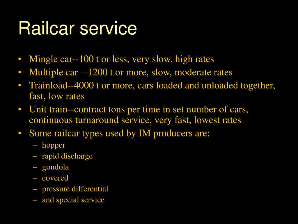 Railcar service