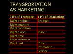 transportation as marketing