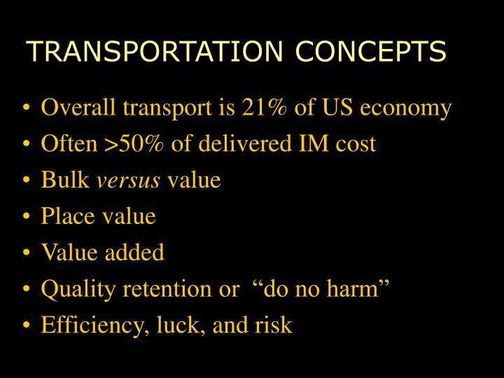 Transportation concepts