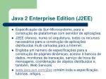 java 2 enterprise edition j2ee