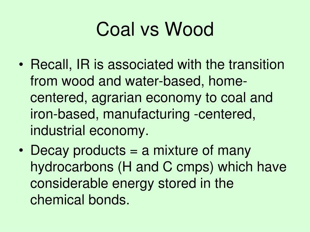 Coal vs Wood