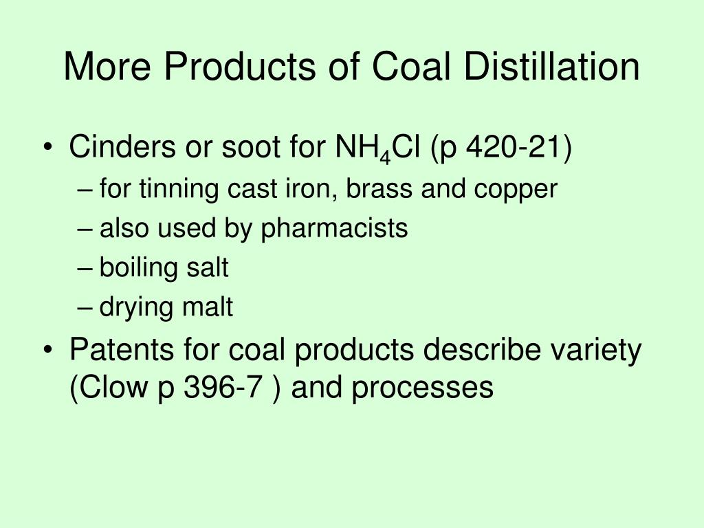 More Products of Coal Distillation