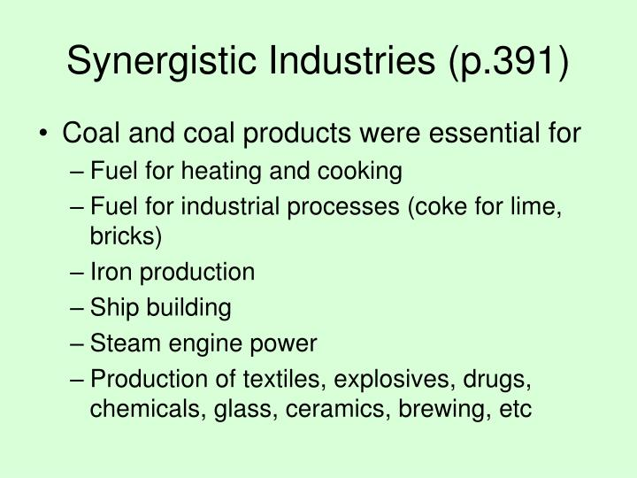 Synergistic industries p 391