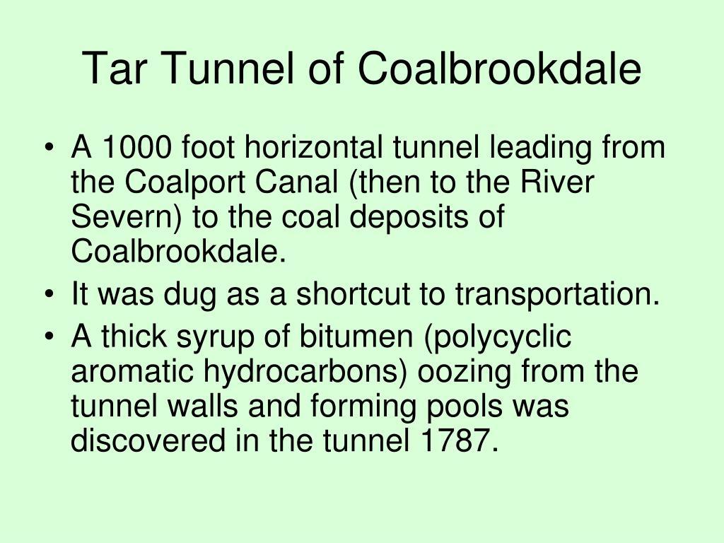 Tar Tunnel of Coalbrookdale