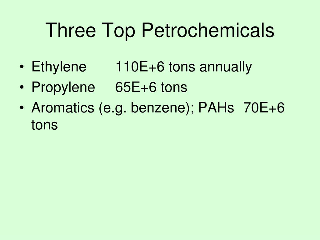 Three Top Petrochemicals