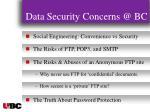 data security concerns @ bc