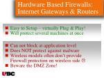 hardware based firewalls internet gateways routers