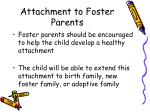 attachment to foster parents151
