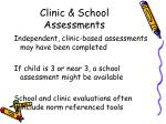 clinic school assessments