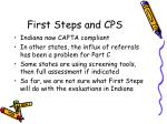 first steps and cps