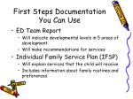 first steps documentation you can use