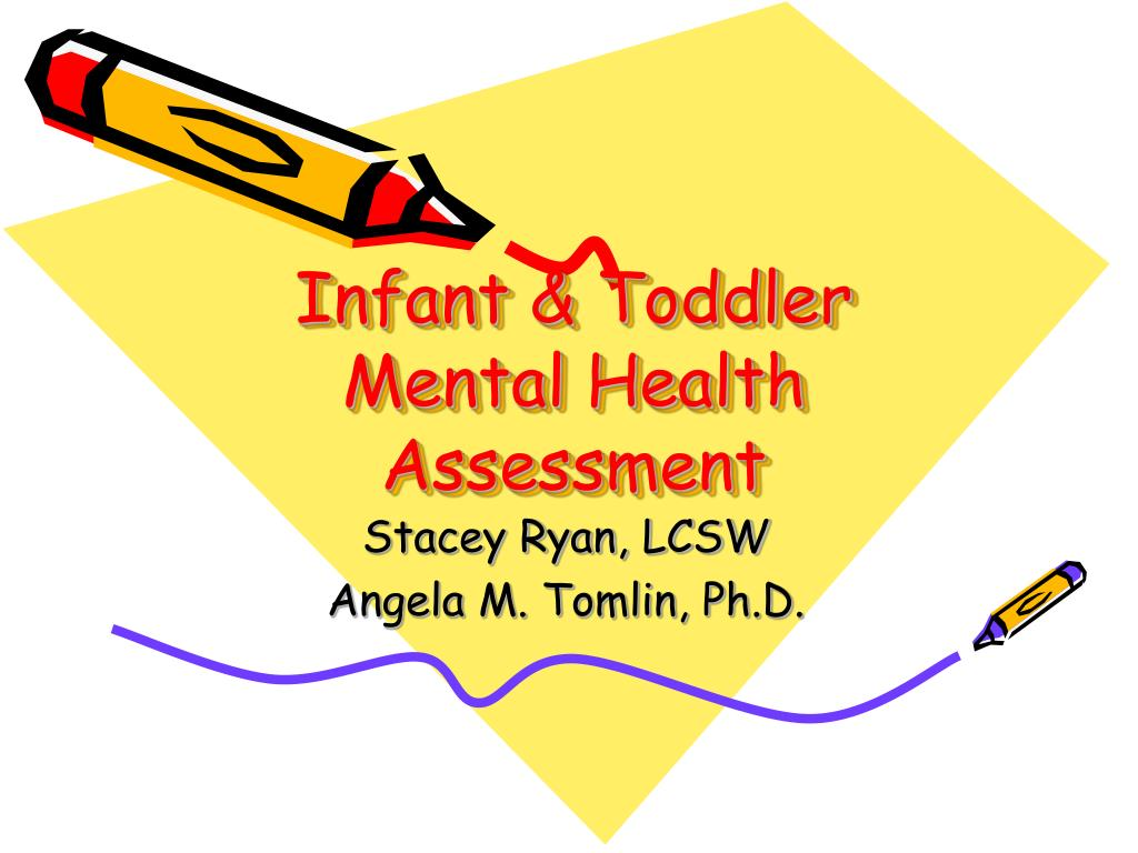 infant toddler mental health assessment l.