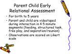 parent child early relational assessment