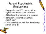 parent psychiatric evaluations