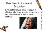 reactive attachment disorder63