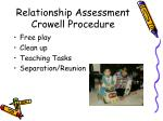 relationship assessment crowell procedure