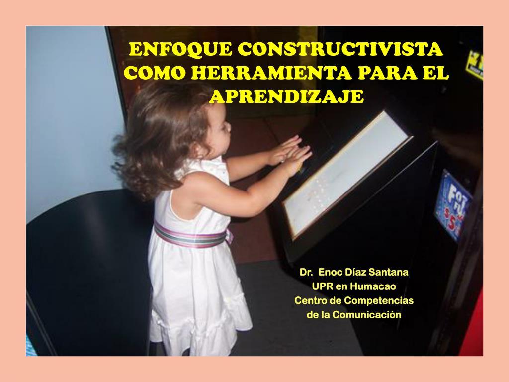 enfoque constructivista como herramienta para el aprendizaje l.