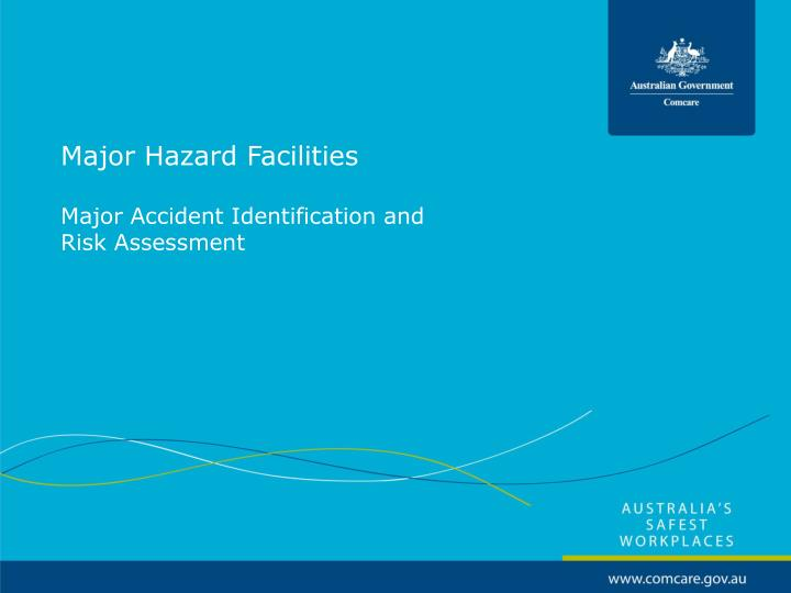 major hazard facilities major accident identification and risk assessment n.