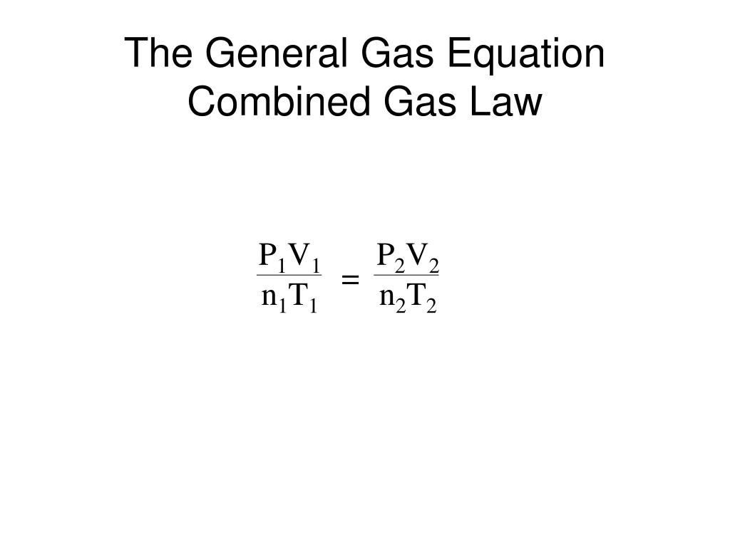the general gas equation combined gas law l.