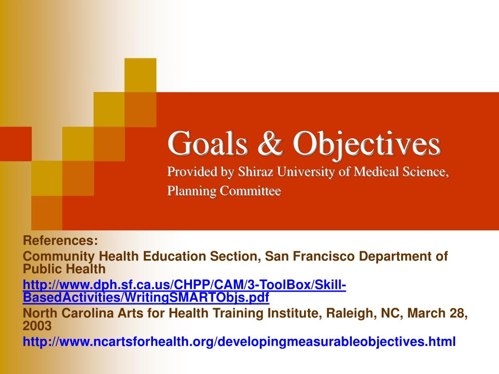 goals objectives provided by shiraz university of medical science planning committee l.