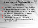 advantages of distributed object architecture
