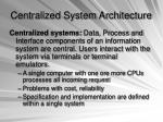 centralized system architecture