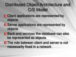 distributed object architecture and c s model