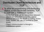 distributed object architecture and tcp