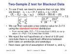 two sample z test for blackout data