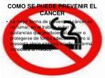 como se puede prevenir el cancer