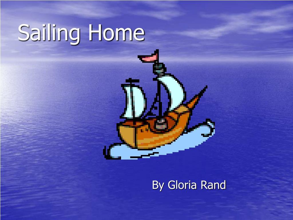 sailing home l.