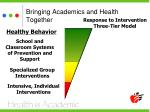 bringing academics and health together15