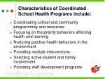 characteristics of coordinated school health programs include