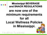 mississippi beverage and snack regulations