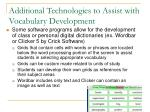 additional technologies to assist with vocabulary development41