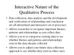 interactive nature of the qualitative process