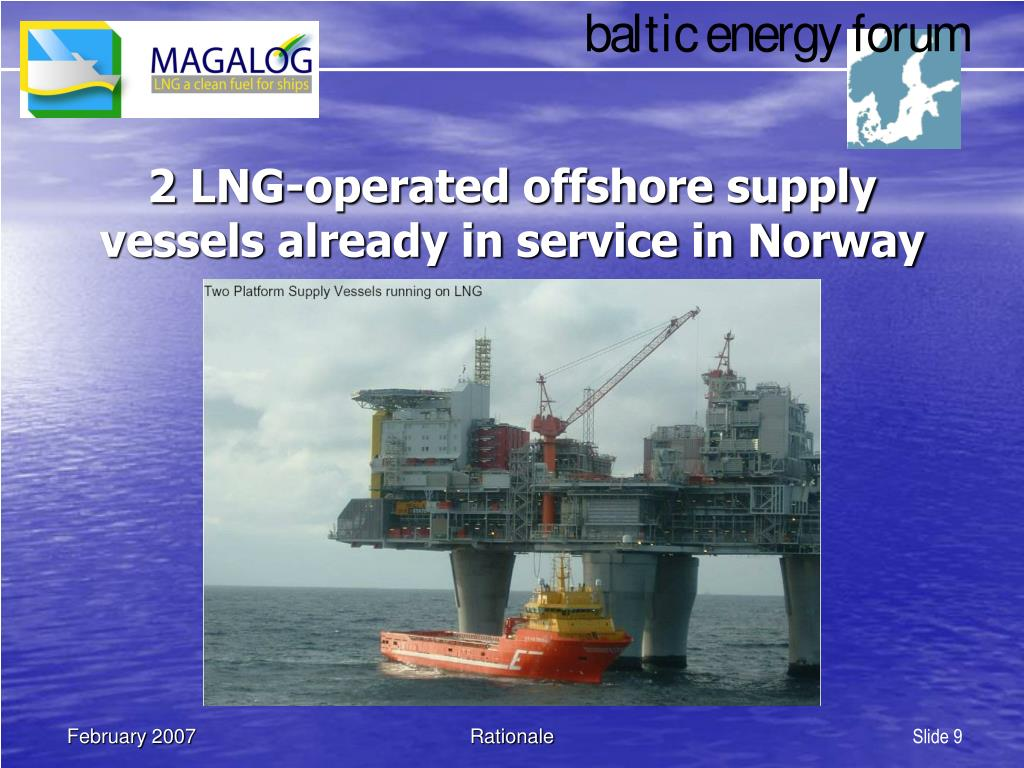 2 LNG-operated offshore supply vessels already in service in Norway