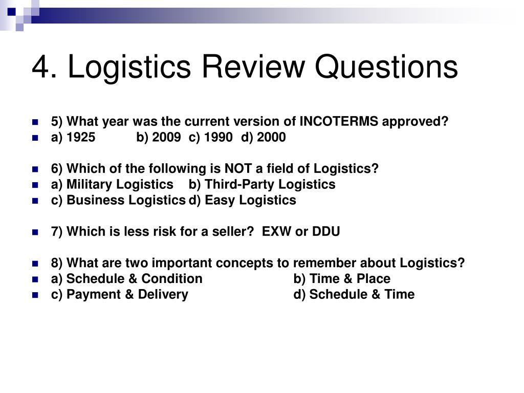 4. Logistics Review Questions