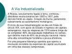 a via industrializada