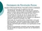 destaques da revolu o russa