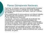 planos q inq enais nacionais