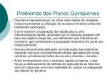 problemas dos planos q inq enais