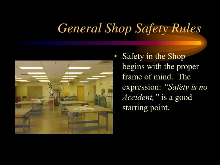 general shop safety rules n.