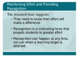 reinforcing effort and providing recognition24
