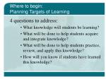 where to begin planning targets of learning
